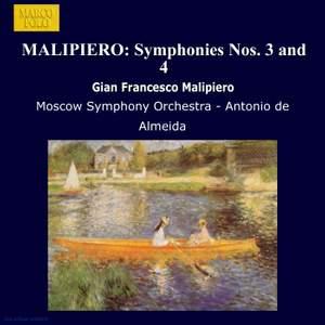 Malipiero: Symphonies Nos. 3 and 4