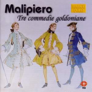 Malipiero: Tre Commedie Goldoniane