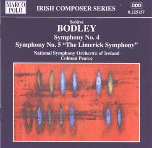 Seóirse Bodley: Symphonies Nos. 4 and 5