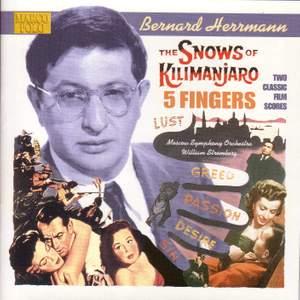 Bernard Herrmann: The Snows of Kilimanjaro & 5 Fingers Product Image