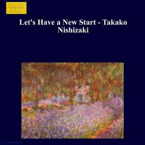 Let's Have a New Start - Takako Nishizaki Product Image