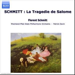 Schmitt, F: La Tragédie de Salomé, Op. 50