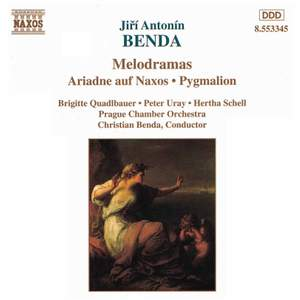 Benda: Ariadne auf Naxos & Pygmalion