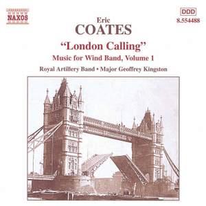 Eric Coates: London Calling