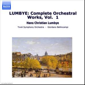Lumbye: Complete Orchestral Works, Vol. 1