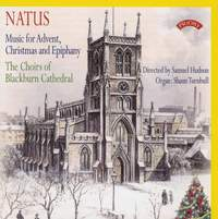 Natus: Music for Advent, Christmas and Epiphany