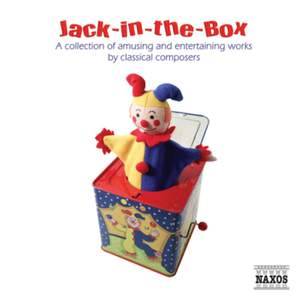 Jack-In-The-Box: A Collection of Amusing and Entertaining Works by Classical Composers