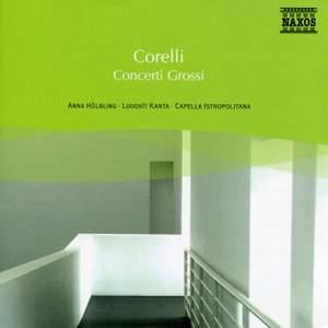 Corelli: Concerti Grossos, Op. 6 (selections)