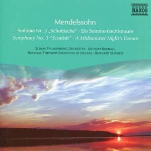 Mendelssohn: Symphony No. 3 & A Midsummer Night's Dream