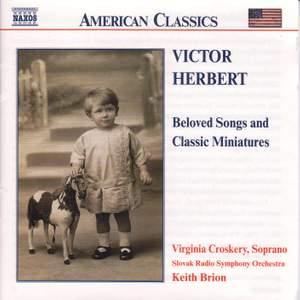 Victor Herbert: Beloved Songs and Classic Miniatures