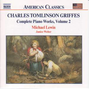 Griffes: Piano Works, Vol. 2