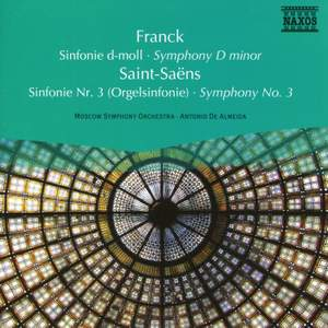 Franck: Symphony D Minor & Saint-Saens: Symphony No. 3