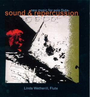 Sound and Repercussion: New Music for Solo Flute
