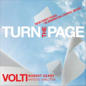 Turn the Page - New Directions in American Choral Music