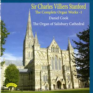 The Complete Organ Works of Charles Villiers Stanford Vol. 1