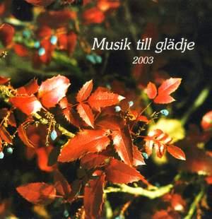 Musik till Gladje 2003
