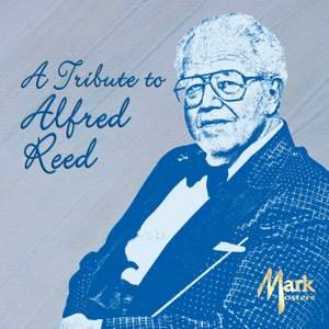 A Tribute to Alfred Reed