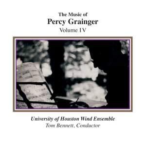 The Music of Percy Grainger, Volume IV