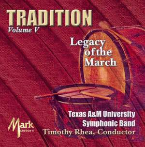 Tradition: Legacy of the March, Vol. 5