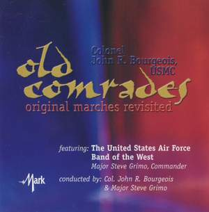Old Comrades: Original Marches Revisited