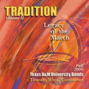 Tradition: Legacy of the March, Vol. 2