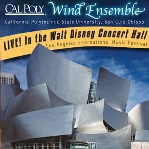 California Polytechnic State University Wind Ensemble Live! In the Walt Disney Concert Hall