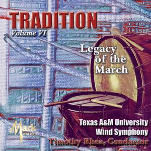 Tradition: Legacy of the March, Vol. 6