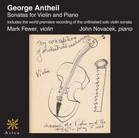 Antheil: Sonatas for Violin and Piano