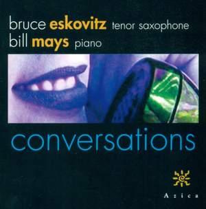 ESKOVITZ, Bruce / MAYS, Bill: Conversations