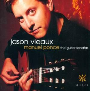 Manuel Maria Ponce: Guitar Sonatas