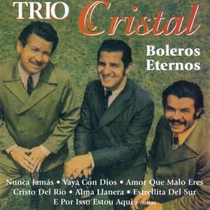 BRAZIL Trio Cristal: Boleros Eternos