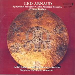 Leo Arnaud: Symphonie Francaise and other works