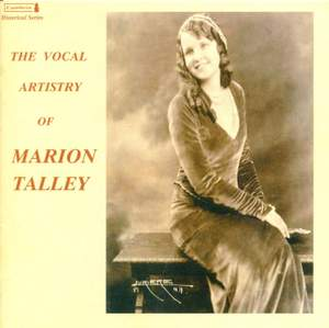 The Vocal Artistry of Marion Talley