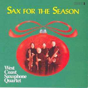 CHRISTMAS SAXOPHONE MUSIC (Sax for the Season) (West Saxophone Quartet)