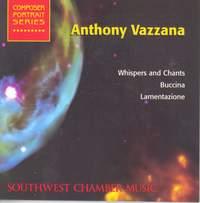 Anthony Vazzana: Whispers and Chants