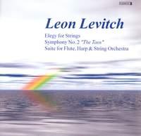Leon Levitch: Elegy for Strings & Symphony No. 2