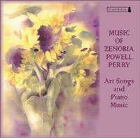 Music of Zenobia Powell Perry: Art Songs and Piano Music