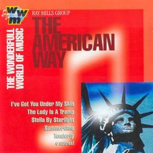 RAY MILLS GROUP: American Way