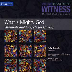 What a Mighty God: Spirituals and Gospels for Chorus