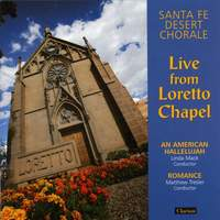 Santa Fe Desert Chorale: Live from Loretto Chapel