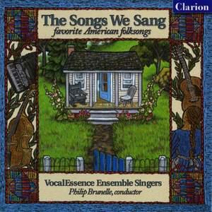 The Songs We Sang: Favorite American Folk Songs