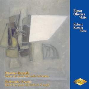 Respighi & Pizzetti: Violin Sonatas