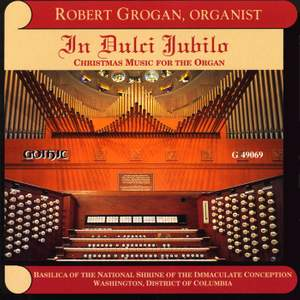In Dulci Jubilo: Christmas Music for the Organ