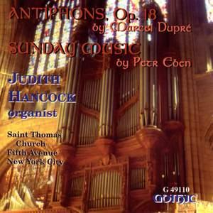 Dupre: Antiphons, Op. 18 & Eben: Sunday Music