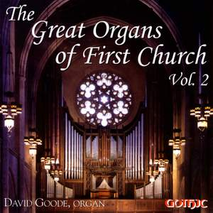 The Great Organs of First Church, Vol. 2