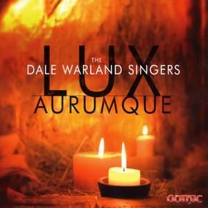 The Dale Warland Singers: Lux Aurumque