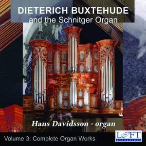 Buxtehude: Complete Organ Works, Vol. 3