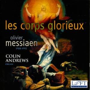 Messiaen: Les corps glorieux