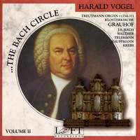 The Bach Circle, Vol. 2