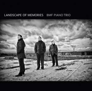 Landscape of Memories: BMF Piano Trio